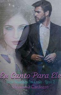 Eu Canto Para Ele (Livro 2) cover