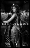 THE ALPHA'S DAUGHTER   ALEC LIGHTWOOD ✔︎ cover