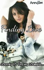 Finding Love - Completed by annu_pranushka_jam