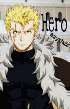 Hero (Laxus x Reader) by fairyxtails