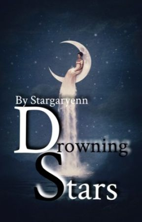 Drowning Stars | Poetry by Stargaryenn