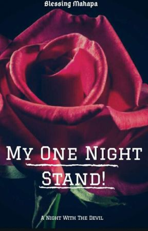 My One Night Stand!  ✔ Book 2 In The Blackwood Series {REWRITTEN} by dafreak08