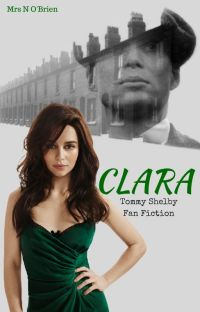 Clara (Thomas Shelby Fan Fiction, Peaky Blinders) cover