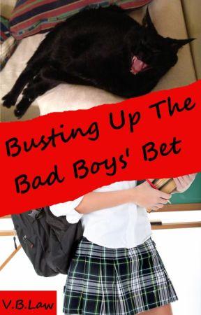 Busting Up The Bad Boys' Bet - Published! by vblawnola