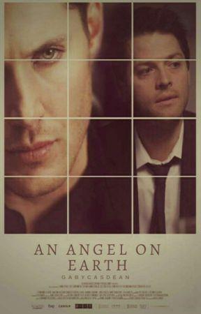 |An angel on earth| [destiel] by fcasdeanf