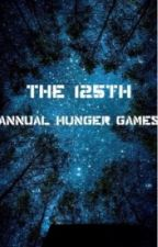 The 125th Annual Hunger Games  by smkkeifer