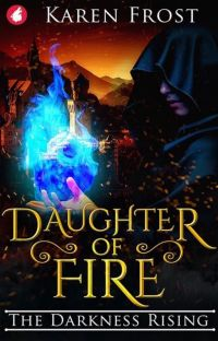 Daughter of Fire: The Darkness Rising cover