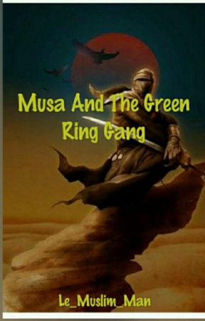 Legends Of The Lost Desert: Musa And The GRG  (COMING SOON) by Le_Muslim_MAN
