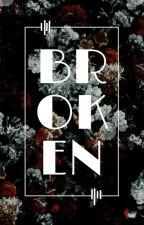 BROKEN by frinaenae