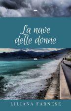 La Nave delle Donne by LilyAnnF