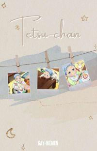 Tetsu-chan ✔ cover