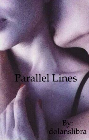 Parallel Lines | Ethan Dolan (book 1) by dolanslibra