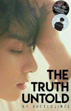 The Truth Untold    JJK✔️ by serendipifics