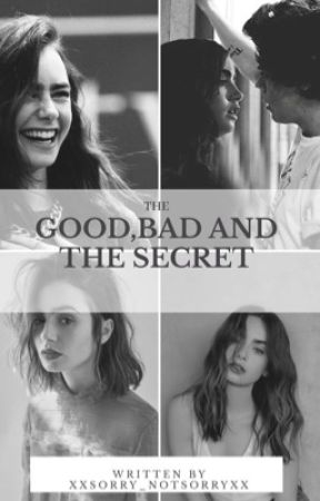 The Good, The Bad and The Secret by _Heskiwi_