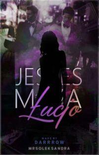 Jesteś moja Łucjo cover