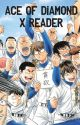 Ace of Diamond X Reader by