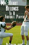 My Heart Belongs To A Football Player (boyxboy) cover