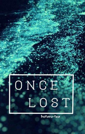 Once lost by hotaru-tea