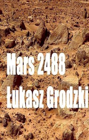 Mars 2488 Lukasz Grodzki by lukaszgrodzki