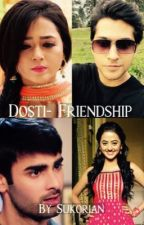 Dosti - Friendship (RagLakSan) by Sukorian