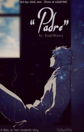 """Padre"" by KingOfMisery"