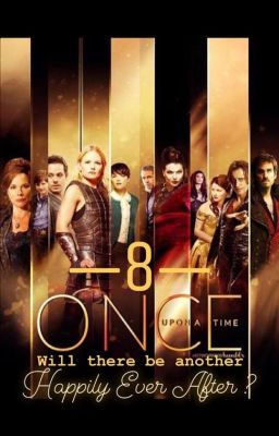 Once Upon A Time: Will There Be An Another Happily Ever After (Season 8)