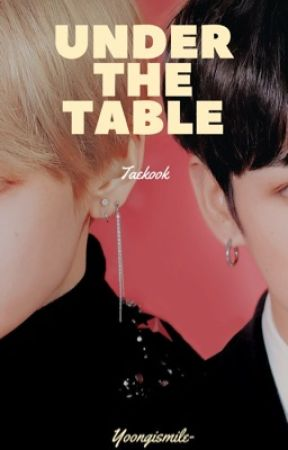 Under the table; VKook   OS    by yoongismile-