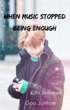 When music stopped being enough (junhwan) by aqrsss