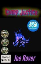 Camp Justice by JoeRover2
