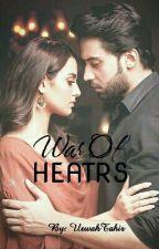 War Of Hearts by UrwahTahir