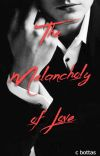 The Melancholy of Love- lgbtq+ cover