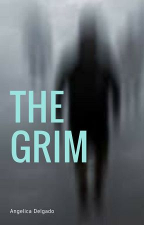 The Grim by angiedlgd