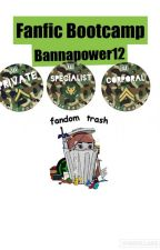 Fanfic Bootcamp Submissions- Bannapower12 by BannaPower12