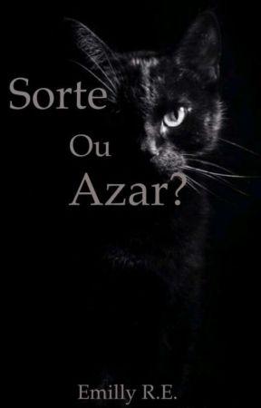 Sorte ou azar? by bizzle_jus