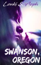 Swanson, Oregon [Terminé] par Louki-TKT