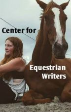 Center for Equestrian Writers by NovemberRider
