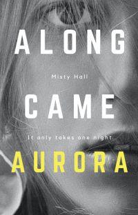 Along Came Aurora cover