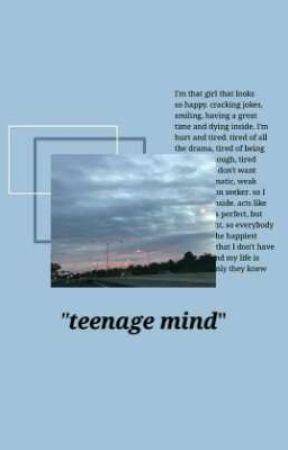 teenage mind by sweetgcls