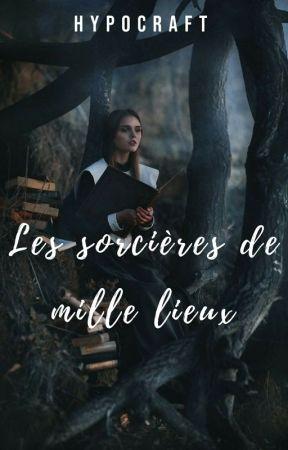 Les Sorcières de Milles Lieux by Hypocraft