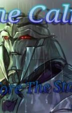 Transformers Prime: The Calm before the Storm by OfficialMijumaruFan
