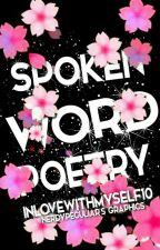 Spoken Word Poetry by Inlovewithmyself10
