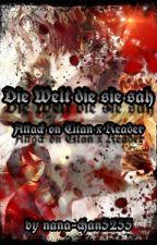 Die Welt die sie sah | Attack on Titan x Reader Fanfiktion | by Shikiii_Skadi