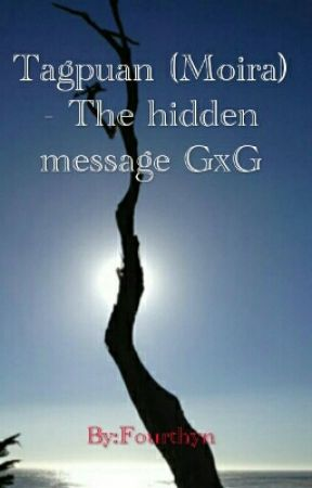 Tagpuan (GxG) - The hidden message by Fourthyn