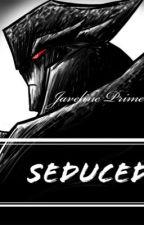 Seduced (Megatron) by JavelinePrime