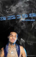 Get Right Or Get Left (BANDHUNTA IZZY) by zakiyaa06