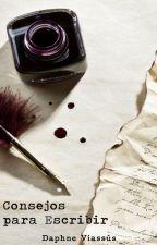 Consejos para escribir by Daphne_Viassus