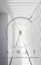 Away by Milieexx