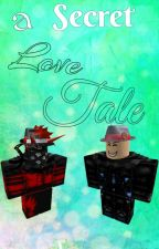 A Secret Love Tale by emotionlesspizza
