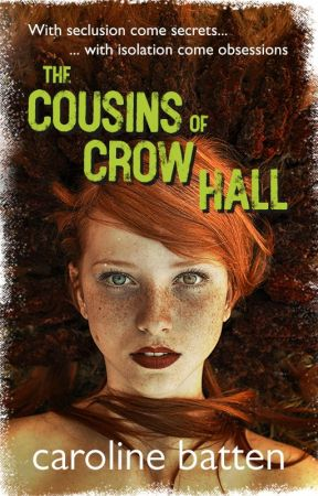 The Cousins of Crow Hall (WIP) by DaisyFitz