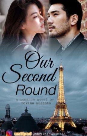 OUR SECOND ROUND by devinasusantoo
